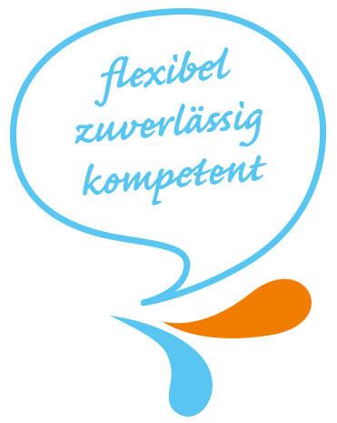 Sprechblase - Flexibel, Zuverlässig, Kompetent